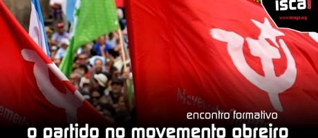 [A Coruña] Encontro formativo, o partido no movemento obreiro