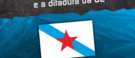 [Día da Patria 2015] Rachamos co réxime español e a ditadura da UE