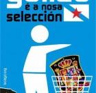 Galiza – Venezuela. Galiza é a nosa selección!