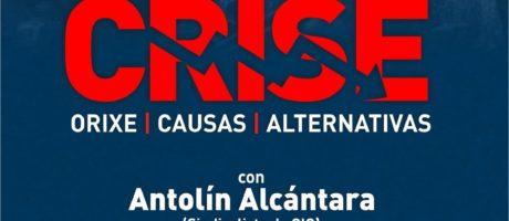 [Vigo] Enfrontarmos a crise. Orixe, causas e alternativas
